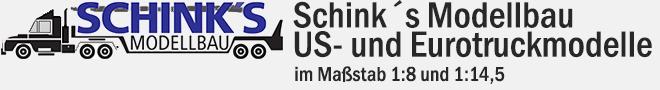 Schinks Modellbau – US- und Eurotruckmodelle